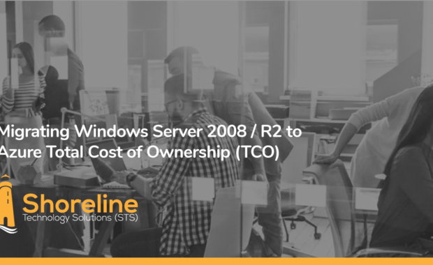 Migrating Windows Server 2008 / R2 to Azure Total Cost of Ownership (TCO)
