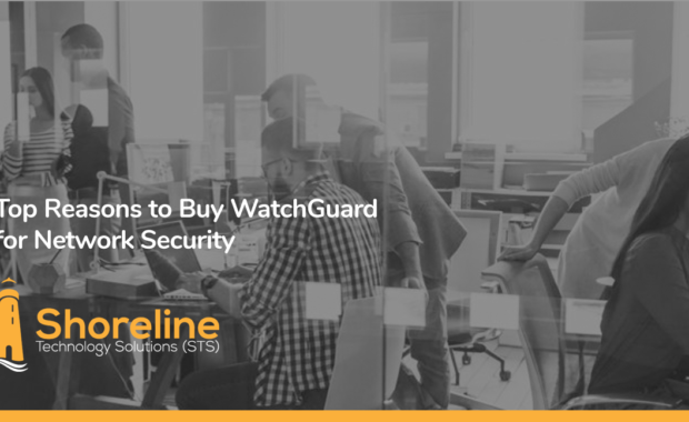 Top Reasons to Buy WatchGuard for Network Security