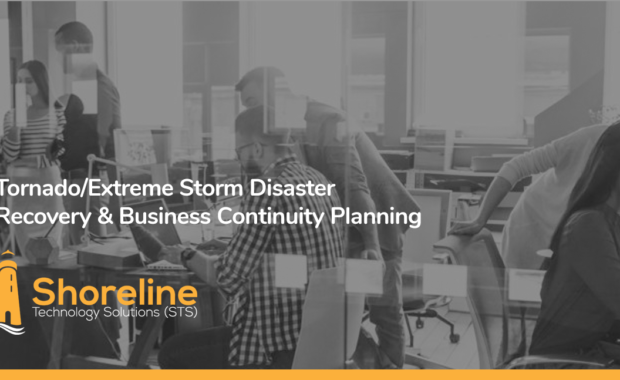 Tornado/Extreme Storm Disaster Recovery & Business Continuity Planning