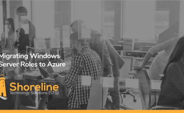 Migrating Windows Server Roles to Azure