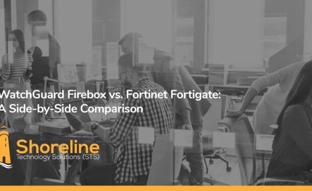 WatchGuard Firebox vs. Fortinet Fortigate