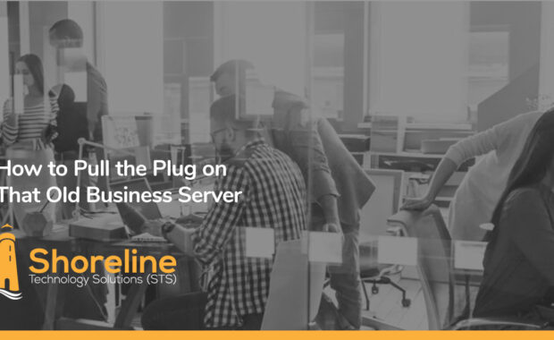 How to Pull the Plug on That Old Business Server