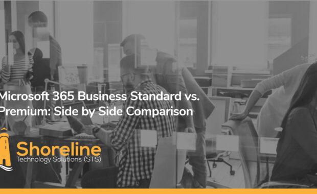 Microsoft 365 Business Standard vs. Premium